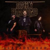 Ricky Diamond - Already Dead