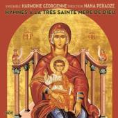 Ensemble Harmonie Georgienne - Hymnes A La Tres Sainte Mere De Dieu