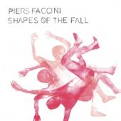 Faccini, Piers - Shapes Of The Fall