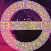 Laurent Garnier - French Connection (CDS)