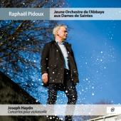 Raphael Pidoux Jeune Orchestre De L - Concertos Pour Violoncelle