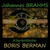 Boris Berman - Brahms Klavierstucke (2CD)