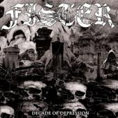 Fister - Decade Of Depression (2LP)