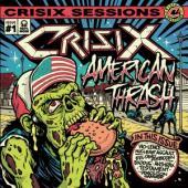 Crisix - Crisix Sessions #1 (American Thrash) (LP)