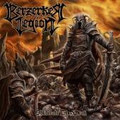Berzerker Legion - Obliterate The Weak (Red Vinyl) (LP)