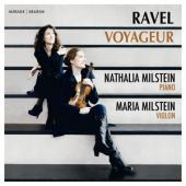 Nathalia Milstein Maria Milstein - Ravel Voyageur