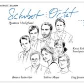 Quatuor Modigliani Sabine Meyer Bru - Schubert  Octet