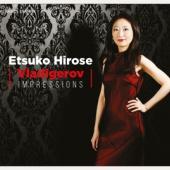 Etsuko Hirose - Vladigerov Impressions