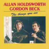 Allan Holdsworth & Gordon Beck - The Things You See CD