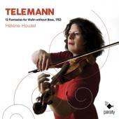 Helene Houzel - Telemann 12 Fantasias For Violin Wi