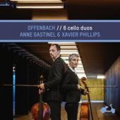 Anne Gastinel Xavier Phillips - Offenbach 6 Cello Duos