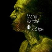 Katche, Manu - Scope
