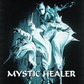Mystic Healer - Mystic Healer