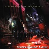 Steelhouse Lane - Slaves Of The New World
