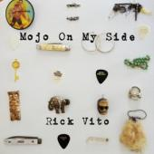 Vito, Rick - Mojo On My Side