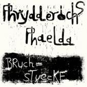 Phrydderichs Phaelda - Bruchstuecke (LP)