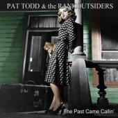 Pat Todd & The Rankoutsiders - The Past Came Callin (LP)