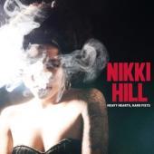 Nikki Hill - Heavy Hearts Hard Fists (LP)