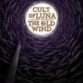 Cult Of Luna & The Old Wind - Raangest (LP)