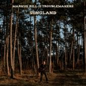 Rill, Markus & The Troublemakers - Songland