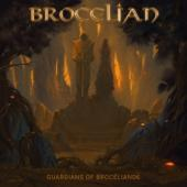 Brocelian - Guardians Of Broceliande