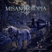 Misanthropia - Convoy Of Sickness
