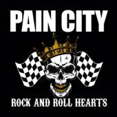 Pain City - Rock And Roll Hearts