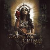 Catalyst Crime - Catalyst Crime