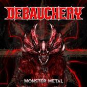 Debauchery - Monster Metal (3CD)
