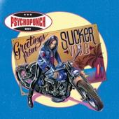 Psychopunch - Greetings From Suckerville (LP)