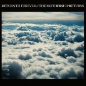 Return To Forever - Mothership Returns (5LP)