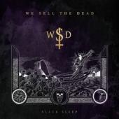 We Sell The Dead - Black Sleep (LP)