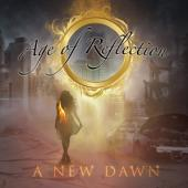 Age Of Reflection - A New Dawn