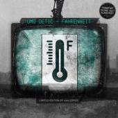 Umo Detic - Fahrenheit