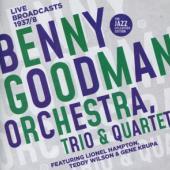 Goodman, Benny - Benny Goodman Orchestra, Trio & Quartet (2CD)