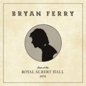 Ferry, Bryan - Live At The Royal Albert Hall 1974 (LP)