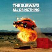 Subways - All Or Nothing (2CD)