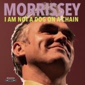 Morrissey - I Am Not A Dog On A Chain (LP)