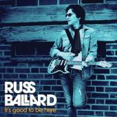 Ballard, Russ - It'S Good To Be Here (LP)