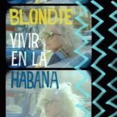 Blondie - Vivir En La Habana (Pale Blue Vinyl) (LP)