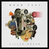 Moon Taxi - Silver Dream (LP)