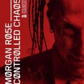 Rose, Morgan - Controlled Chaos