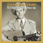 Williams, Hank - Pictures From Life'S Other Side: Vol.2 (2CD)