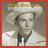 Williams, Hank - Pictures From Life'S Other Side: Vol.3 (2CD)
