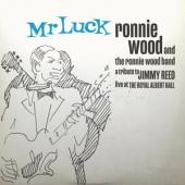 Reed, Jimmy.=Trib= - Mr Luck - Live At The Royal Albert Hall (.. Royal Albert Hall / Ronnie Wood & The R.W. Band) (2LP)