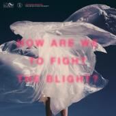 The Shaking Sensations - How Are We To Fight The Blight (2LP)