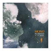 Mono - Pilgrimage Of The Soul (LP)