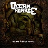 Oceanhoarse - Dead Reckoning (Marbled Vinyl) (LP)