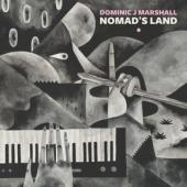 Marshall, Dominic J. - Nomad'S Land (LP)