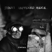 Kansas Smitty'S - Things Happened Here (LP)